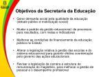 objetivos da secretaria da educa o