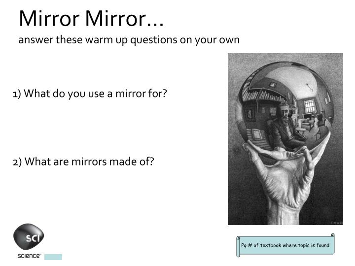 mirror mirror answer these warm up questions on your own n.