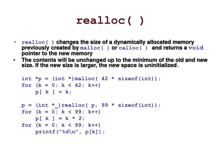 realloc( )