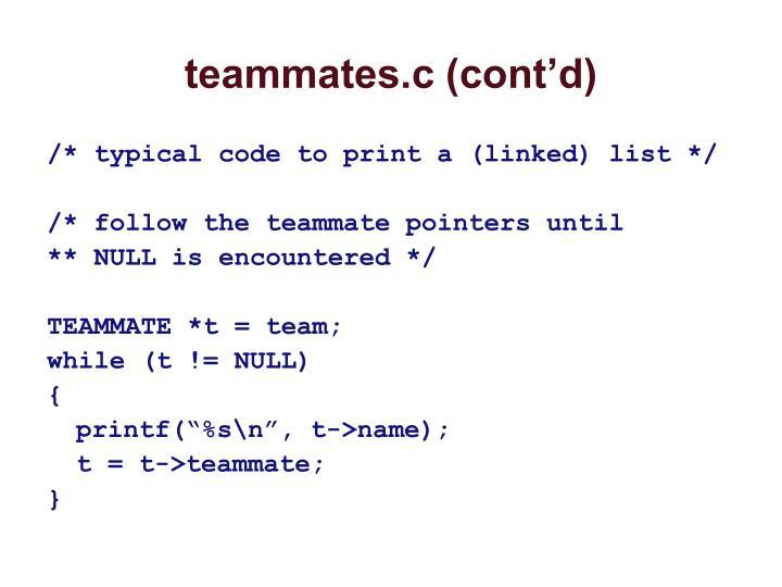 teammates.c (cont'd)