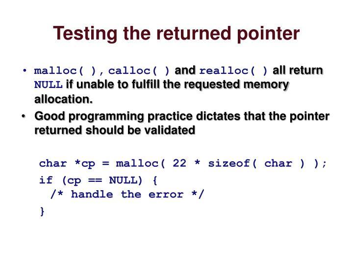 Testing the returned pointer