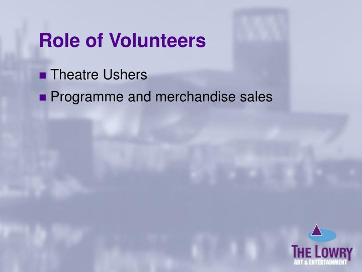 Role of Volunteers