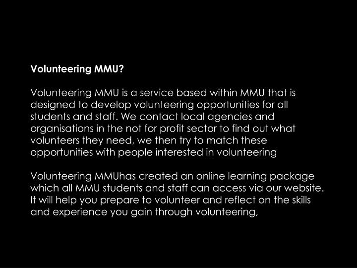 Volunteering MMU?