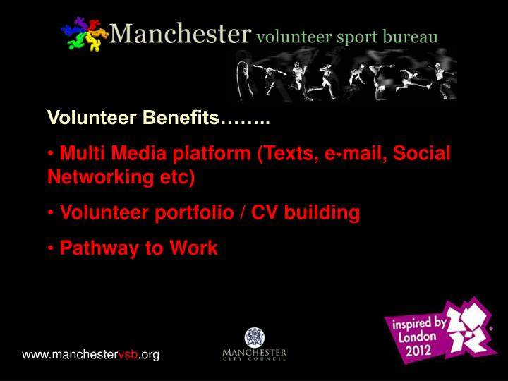 Volunteer Benefits……..