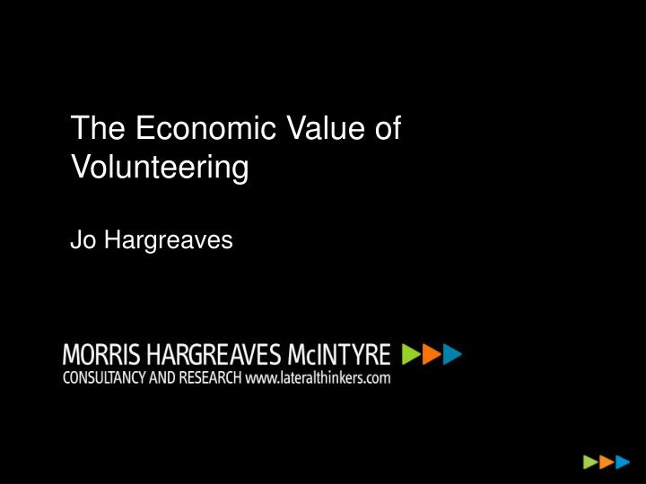 The Economic Value of Volunteering