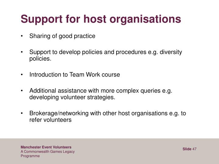 Support for host organisations