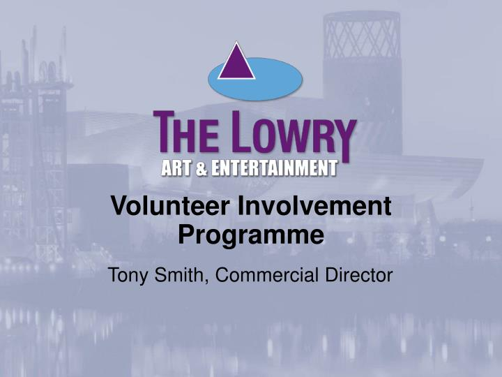 Volunteer Involvement Programme