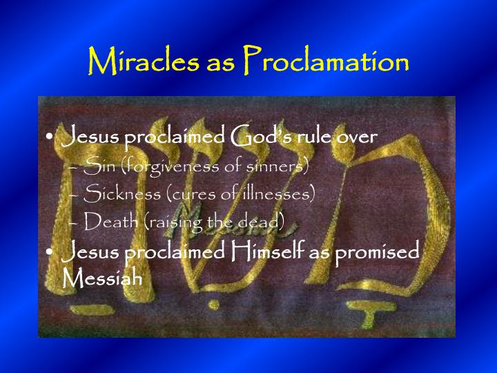 Miracles as Proclamation