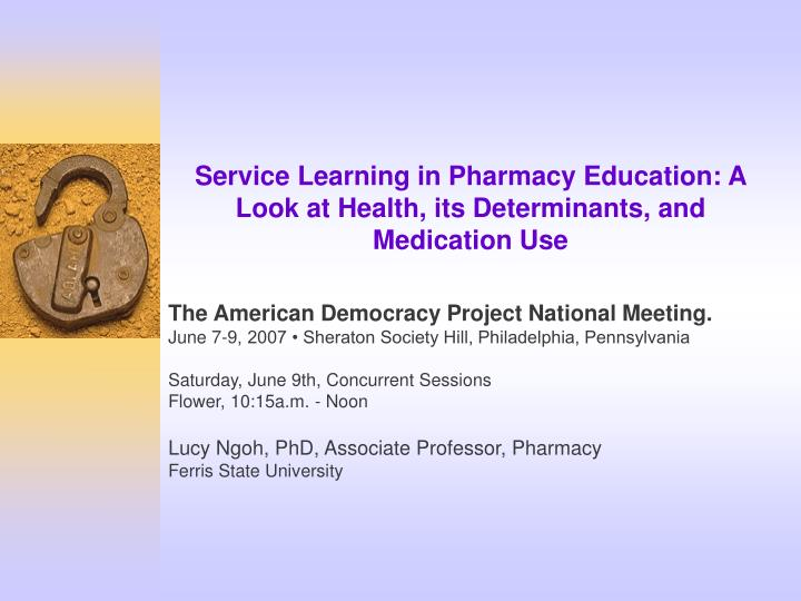 ppt service learning in pharmacy education a look at health its