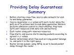 providing delay guarantees summary