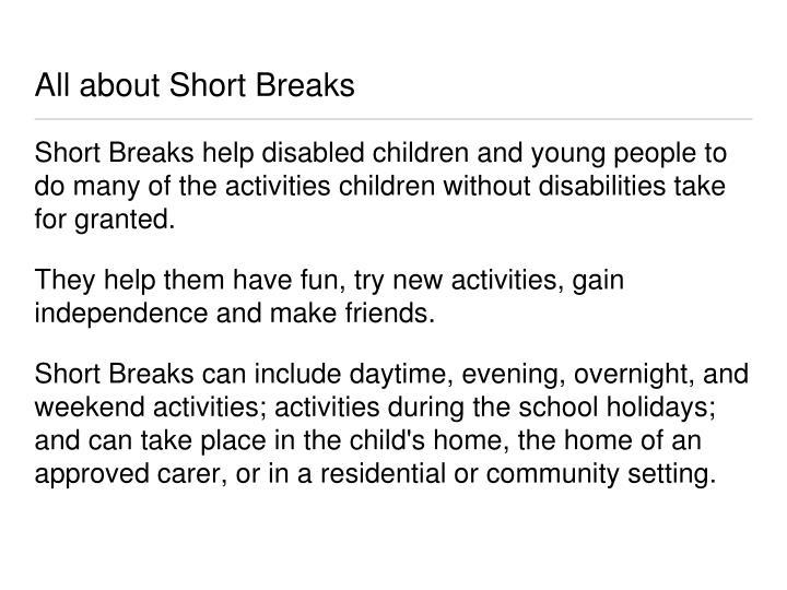 All about Short Breaks