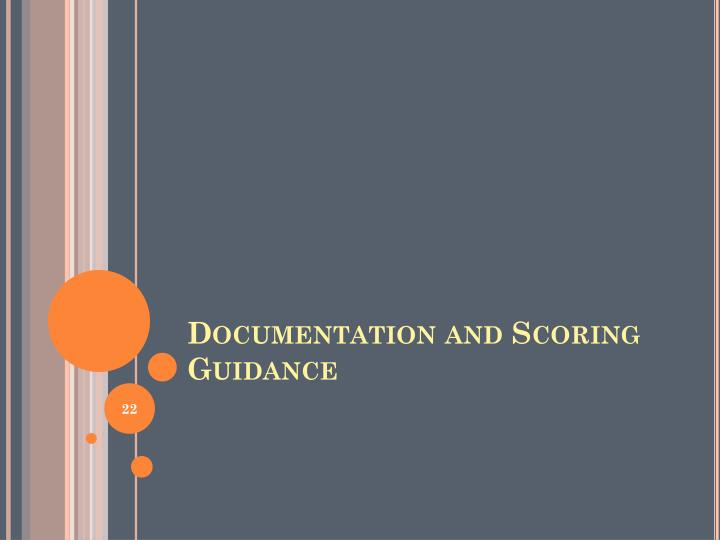 Documentation and Scoring Guidance