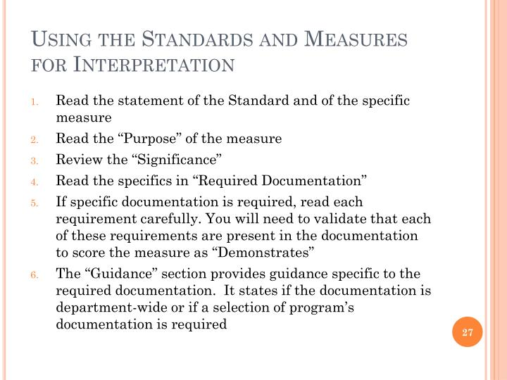 Using the Standards and Measures for Interpretation