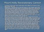 mount holly revolutionary cannon
