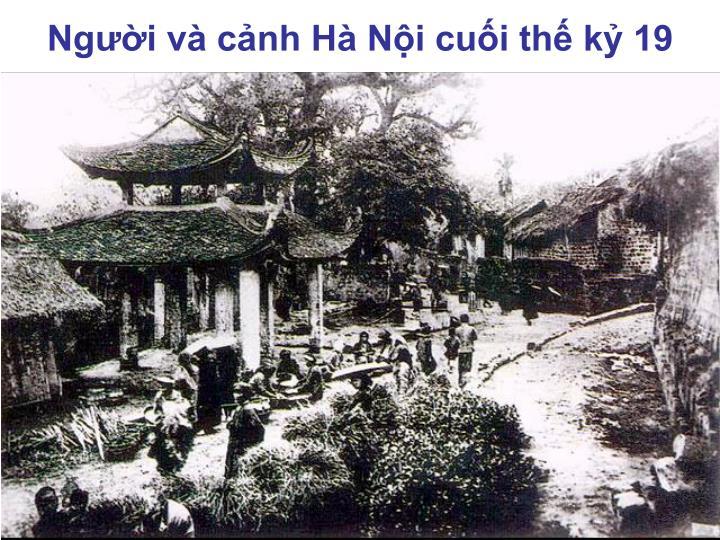 Người và cảnh Hà Nội cuối thế kỷ 19