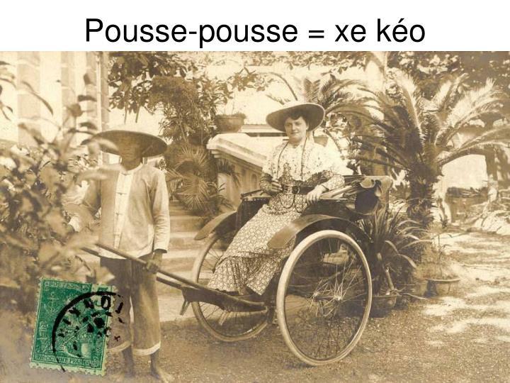 Pousse-pousse = xe kéo