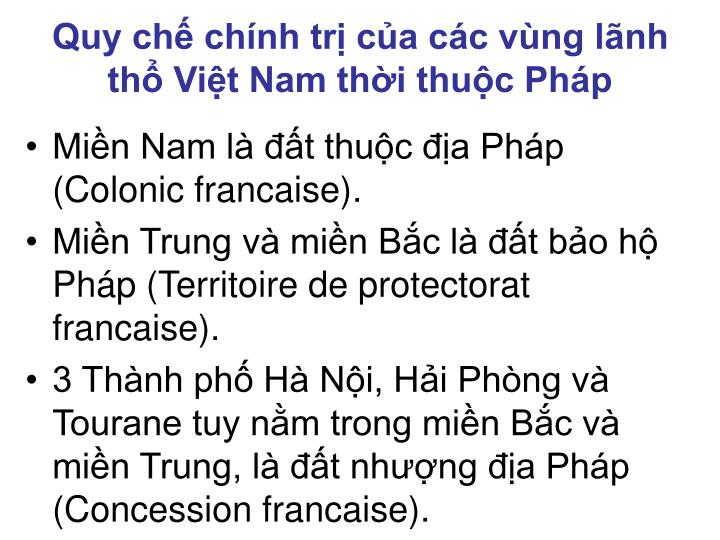 Quy chế chính trị của các vùng lãnh thổ Việt Nam thời thuộc Pháp