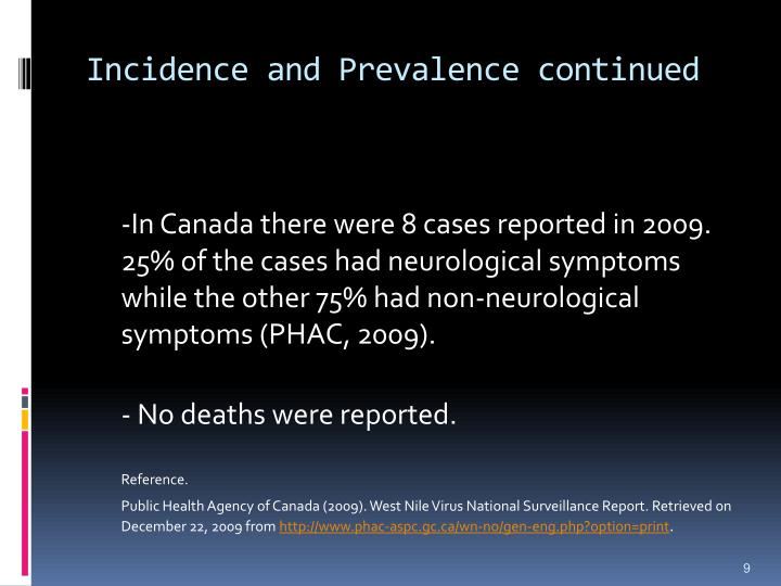 Incidence and Prevalence continued
