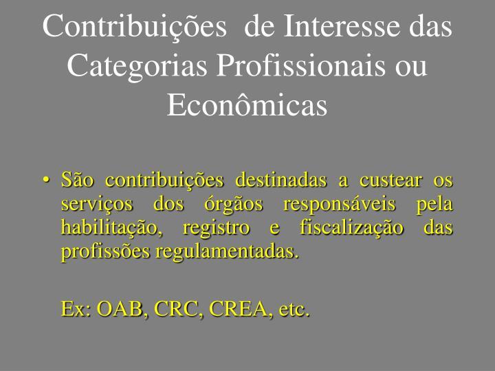 Contribuições  de Interesse das Categorias Profissionais ou Econômicas