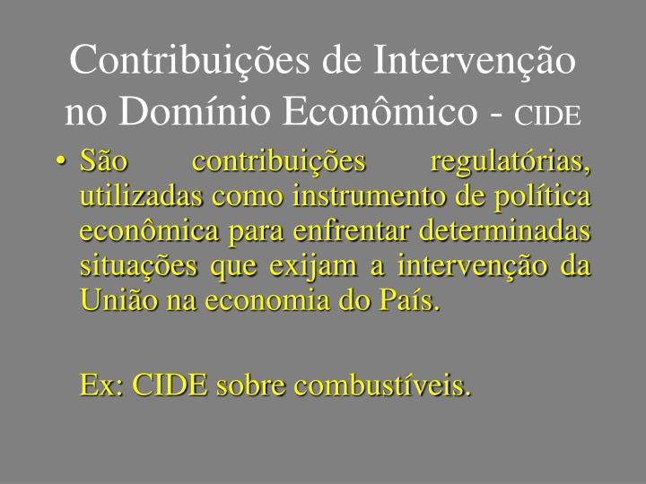 Contribuições de Intervenção no Domínio Econômico -
