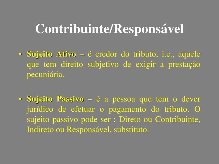 Contribuinte/Responsável