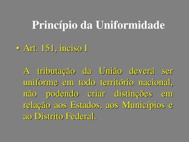 Princípio da Uniformidade
