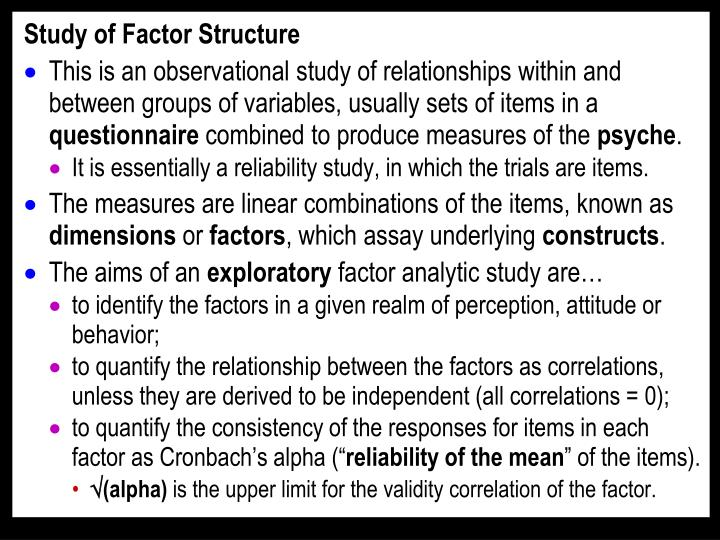 Study of Factor Structure