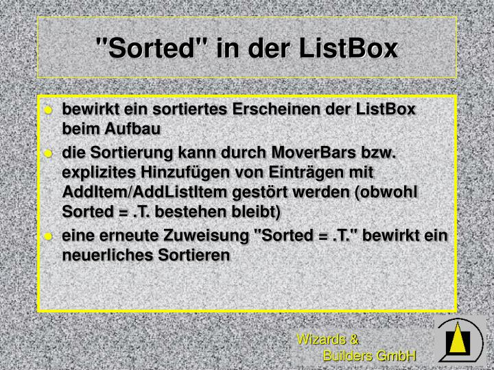 """Sorted"" in der ListBox"