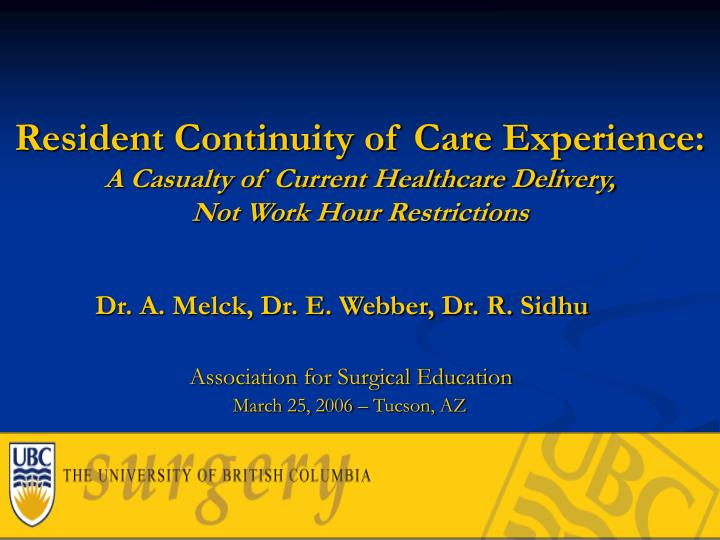 Resident Continuity of Care Experience: