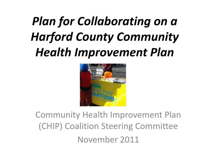 plan for collaborating on a harford county community health improvement plan n.