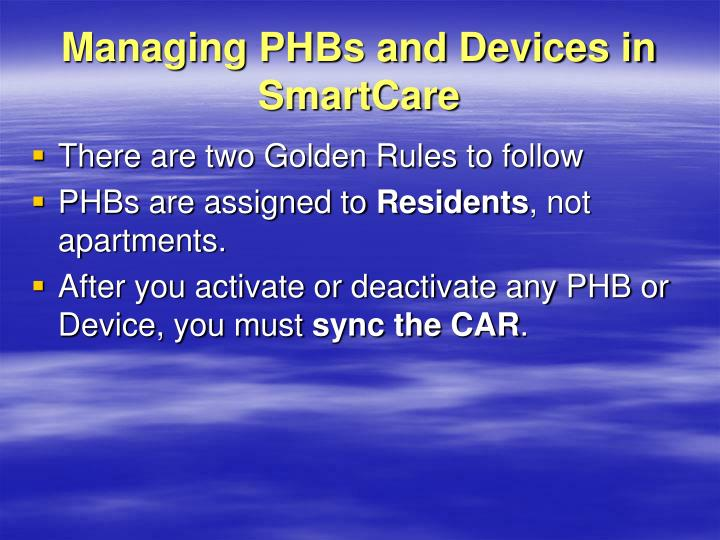 Managing PHBs and Devices in SmartCare