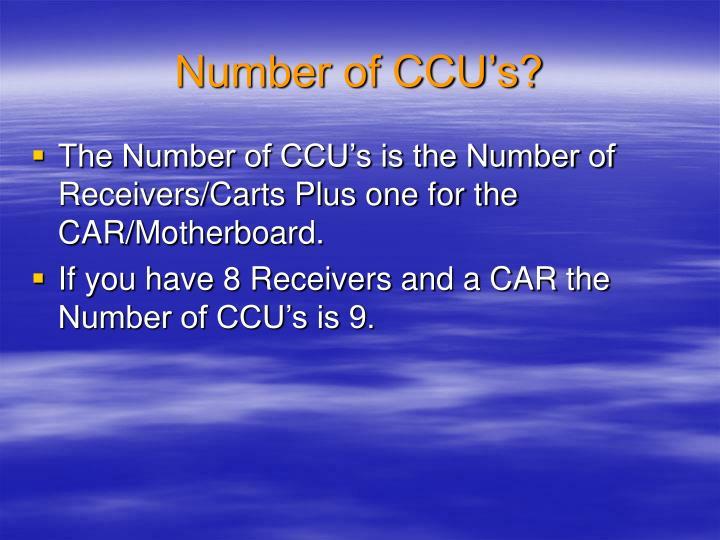 Number of CCU's?