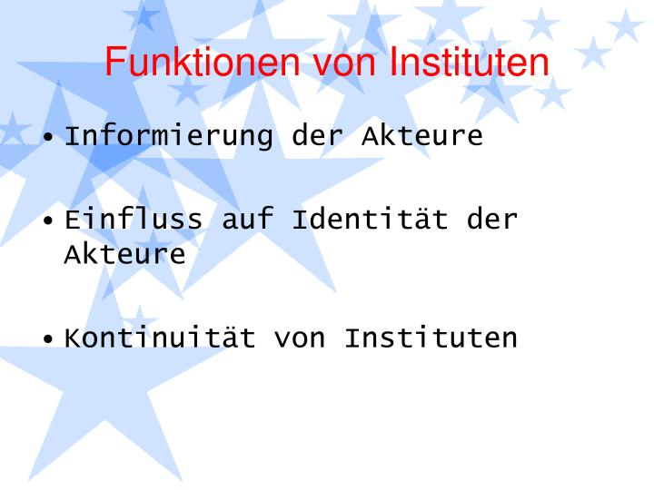 Funktionen von Instituten