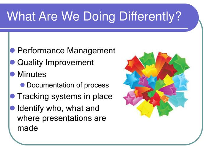 What Are We Doing Differently?