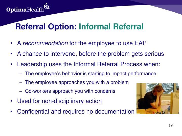 Referral Option: