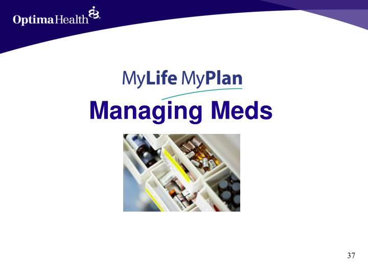 Managing Meds