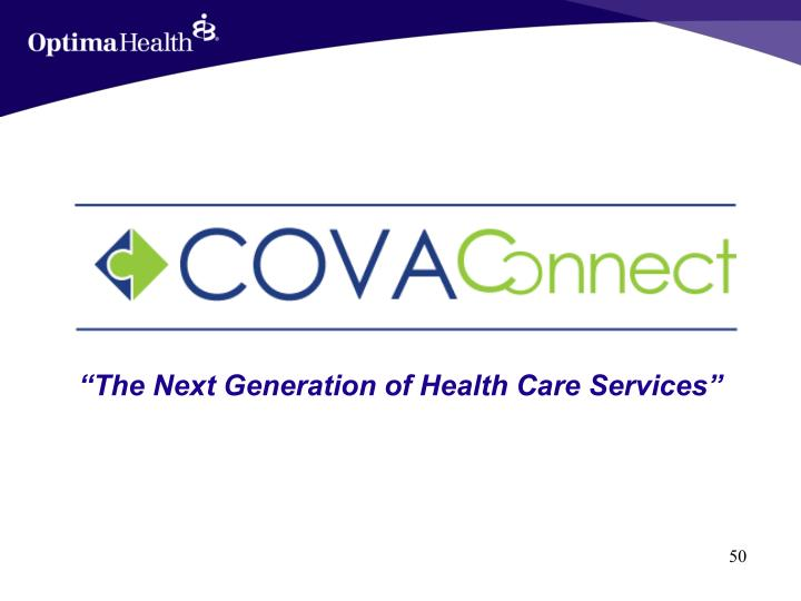 """""""The Next Generation of Health Care Services"""""""
