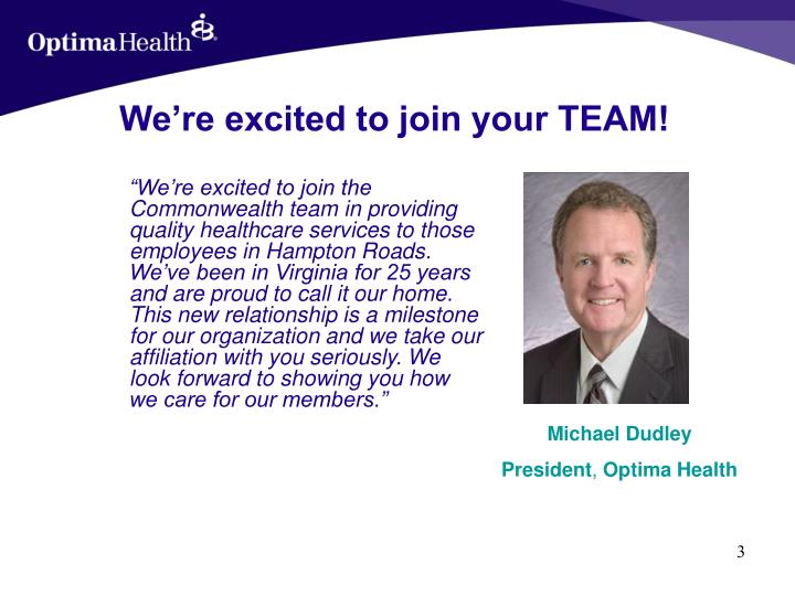 We re excited to join your team
