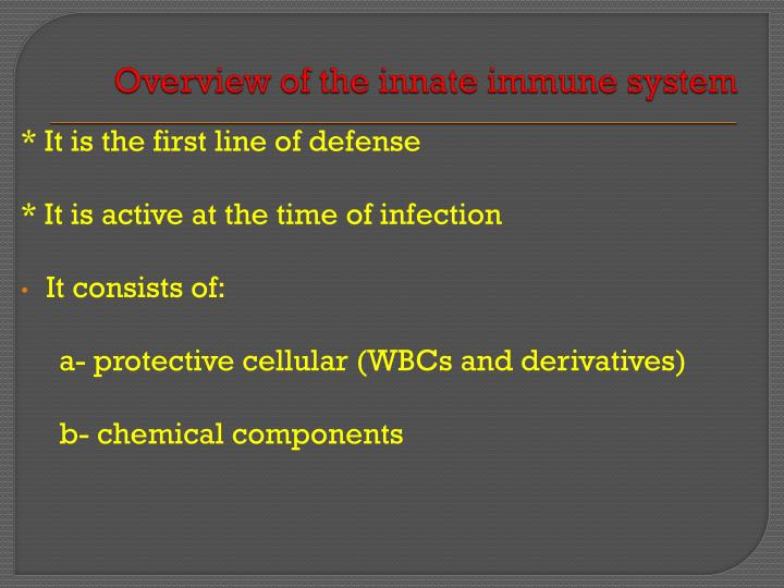 Overview of the innate immune system