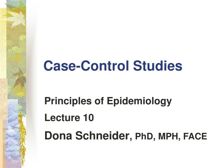 what are two advantages of case-control studies