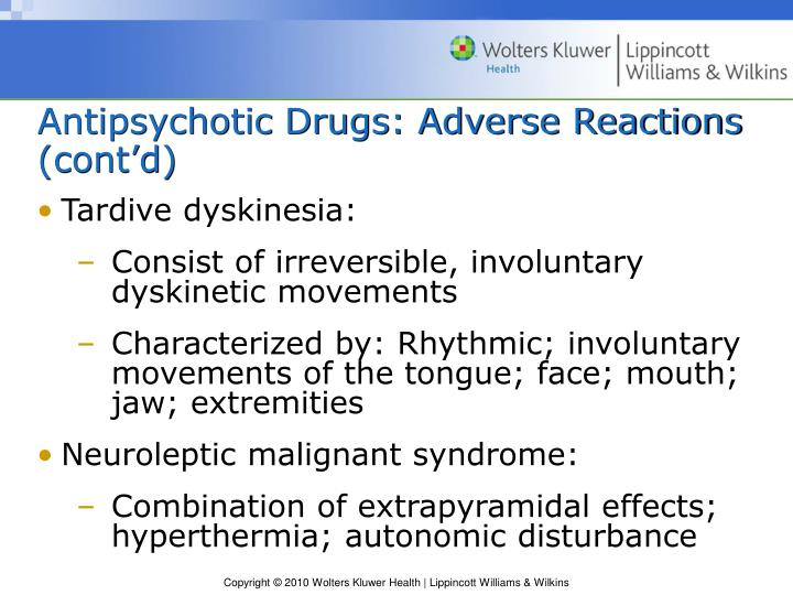 Antipsychotic Drugs: Adverse Reactions (cont'd)