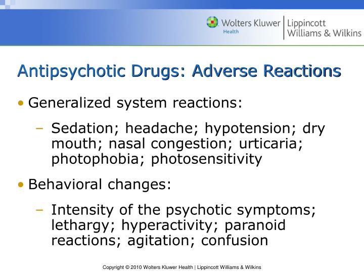 Antipsychotic Drugs: Adverse Reactions