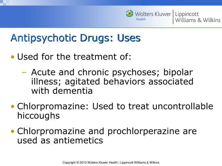 Antipsychotic drugs uses