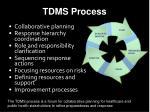tdms process