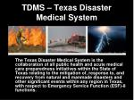 tdms texas disaster medical system