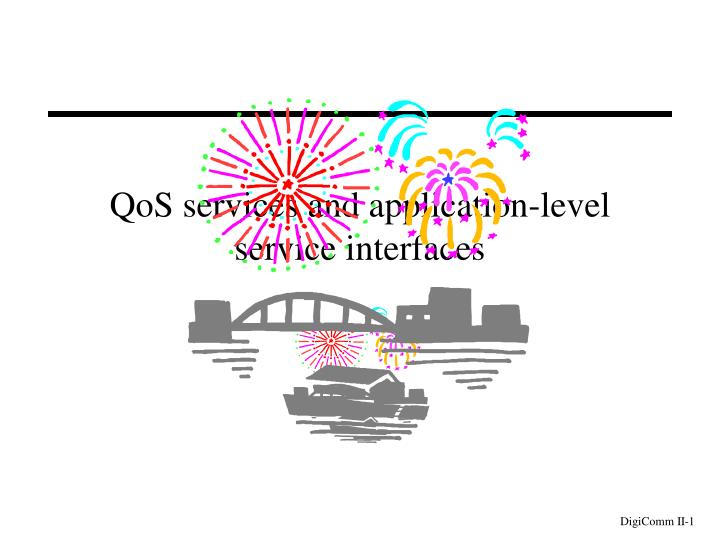 qos services and application level service interfaces n.