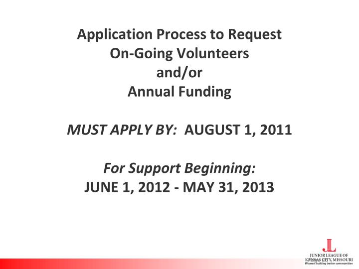 Application Process to Request
