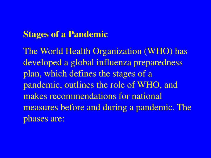 Stages of a Pandemic