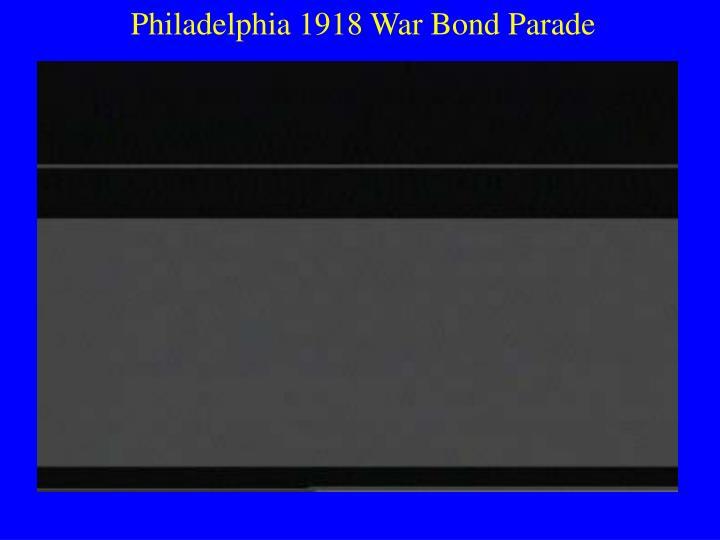 Philadelphia 1918 War Bond Parade