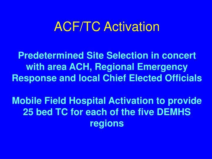 ACF/TC Activation